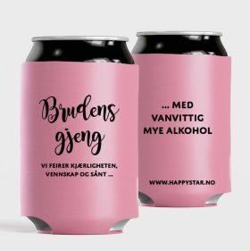 """Rosa bokskjøler med sort skrift """"brudens gjeng vi feirer kjærligheten, vennskap og sånt ..."""" også står det i sort på baksiden """"med vanvittig mye alkohol"""""""